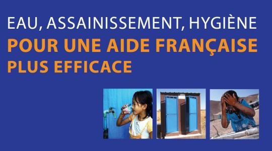 Publication de l'étude«Eau, Assainissement, Hygiène: Pour une aide française plus efficace»